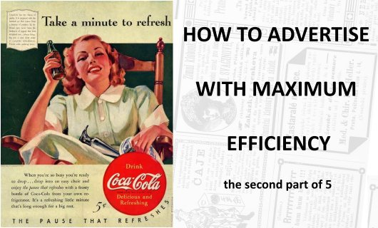 How to advertise with maximum efficiency, the second part of 5